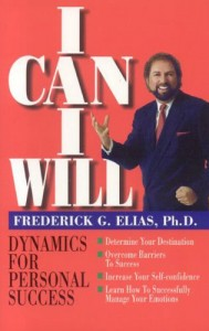 """Book cover for """"I Can I Will"""" by Frederick Elias."""